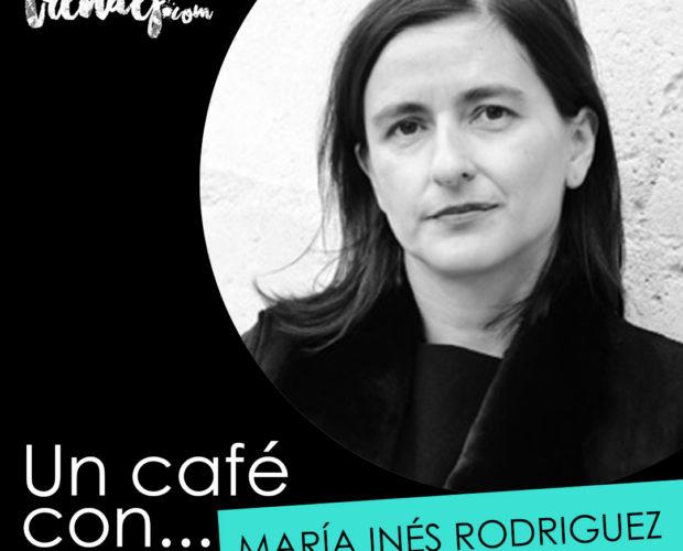 Un café con... MARIA INES RODRIGUEZ | Trendef